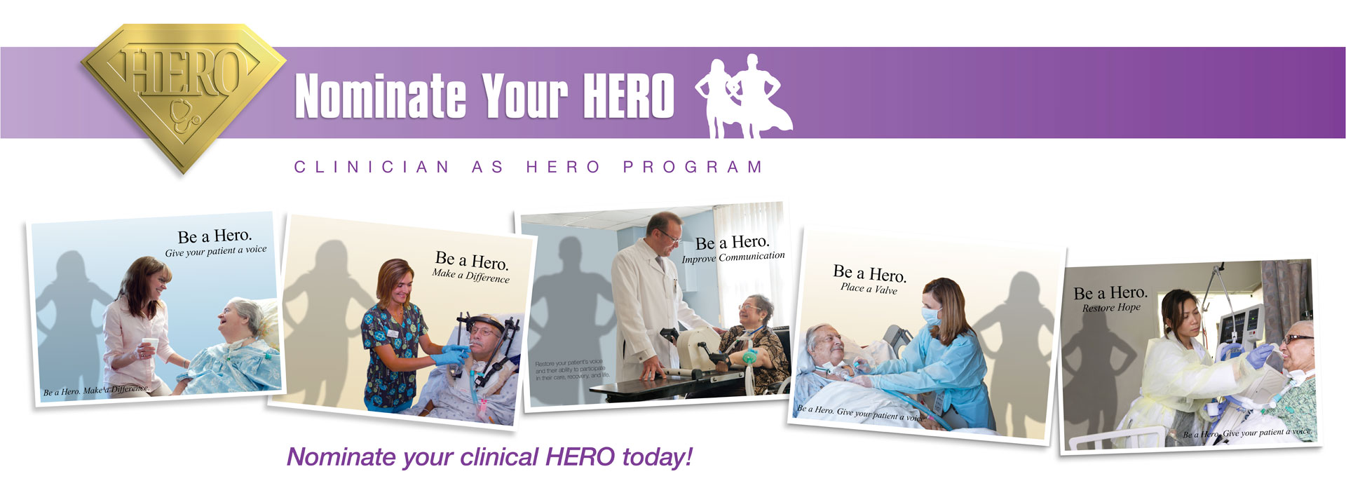 Clinical Hero Program